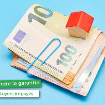 Notre guide pour mieux comprendre la garantie loyer impayé
