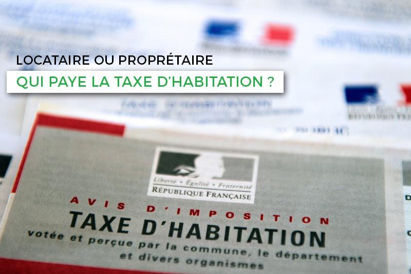 Le locataire doit-il payer la taxe habitation ?